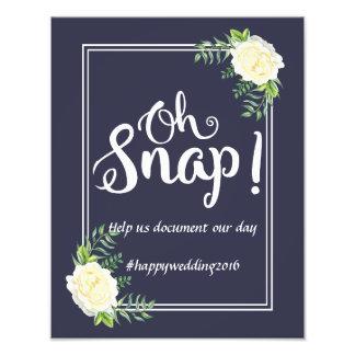 Navy blue Ivory Rose wedding party Oh Snap hashtag Photo Print