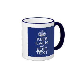 Navy Blue Keep Calm And Have Your Text Ringer Mug