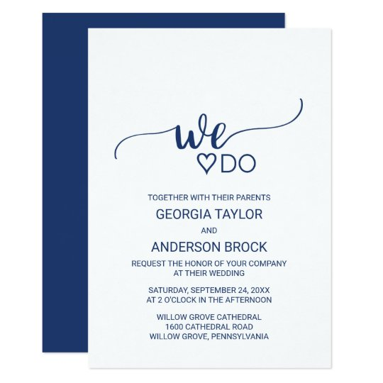 """Navy Blue Simple Calligraphy """"We Do"""" Wedding Card"""