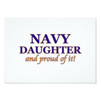 Navy Daughter and Proud of It! 13 Cm X 18 Cm Invitation Card