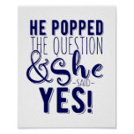 Navy he popped the question she said yes! poster