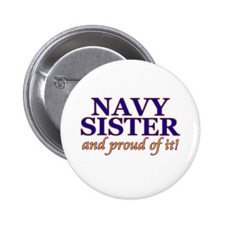 Navy Sister and Proud of It 6 Cm Round Badge