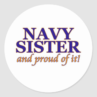 Navy Sister and Proud of It Round Sticker