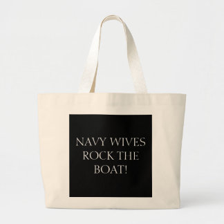 NAVY WIVES ROCK THE BOAT! JUMBO TOTE BAG