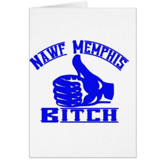 Nawf (North) Memphis B**** Greeting Cards