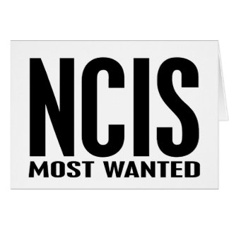 NCIS Most Wanted Greeting Card