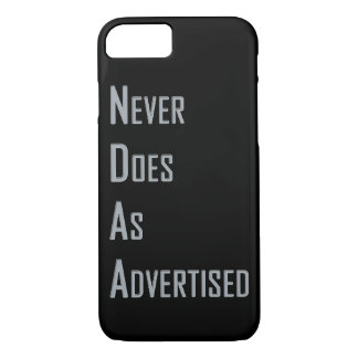 NDAA - Never does as advertised iPhone 7 Case
