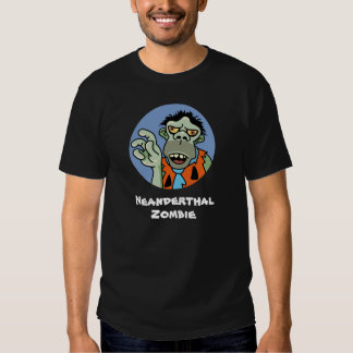 Neanderthal Zombie Shirts