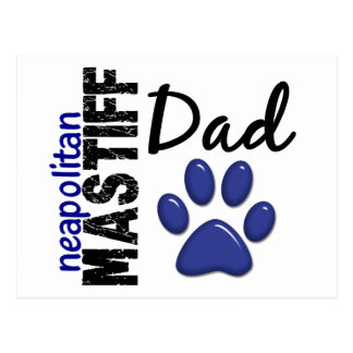 Neapolitan Mastiff Dad 2 Postcard