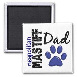 Neapolitan Mastiff Dad 2 Square Magnet