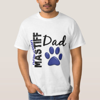 Neapolitan Mastiff Dad 2 T-Shirt