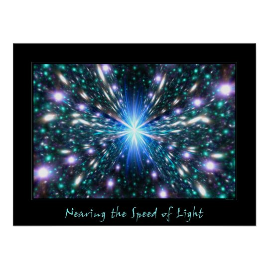 Nearing the Speed of Light Poster