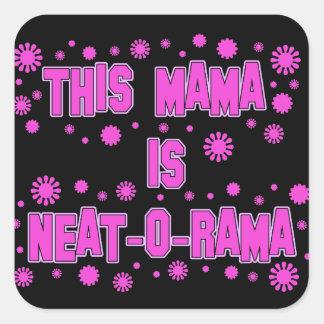 Neat-o-Rama Mama Mother's Day Square Sticker