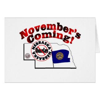 Nebraska Anti ObamaCare – November's Coming! Greeting Card