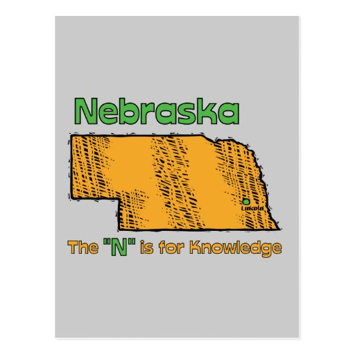 """Nebraska NB US Motto ~ The """"N"""" is for Knowledge Postcards"""