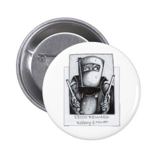 Ned Kelly: Wanted Pin