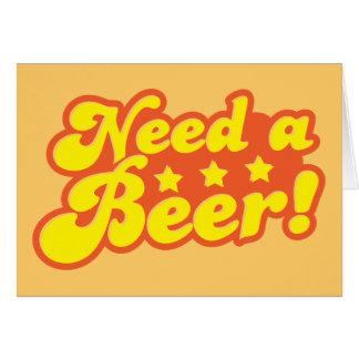 Need a BEER! Card