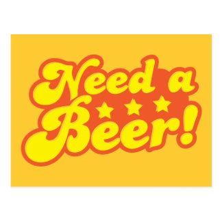 Need a BEER! Postcard