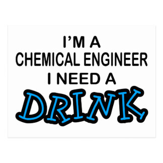 Need a Dink - Chemical Engineer Postcard
