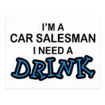Need a Drink - Car Salesman