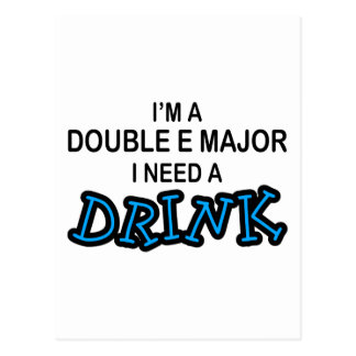 Need a Drink - Double E Major Postcard