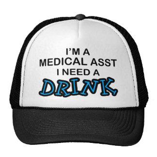 Need a Drink - Medical Asst Mesh Hats