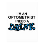 Need a Drink - Optometrist Post Cards