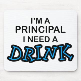 Need a Drink - Principal Mouse Mats