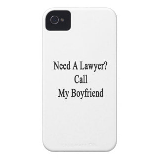 Need A Lawyer Call My Boyfriend Case-Mate iPhone 4 Case
