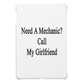 Need A Mechanic Call My Girlfriend Case For The iPad Mini