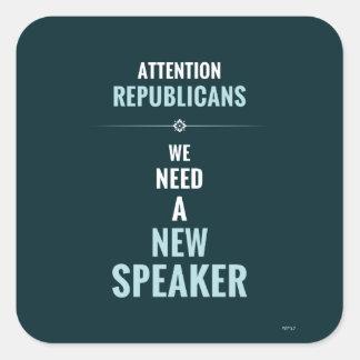 Need A New Speaker Square Sticker