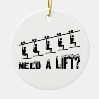 Need A Ski Lift Christmas Ornament