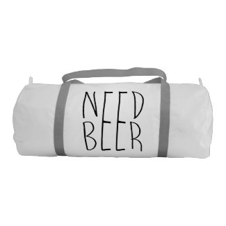 Need Beer Gym Bag