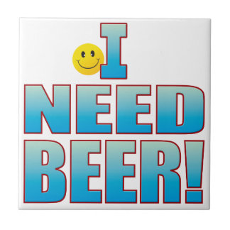 Need Beer Life B Small Square Tile