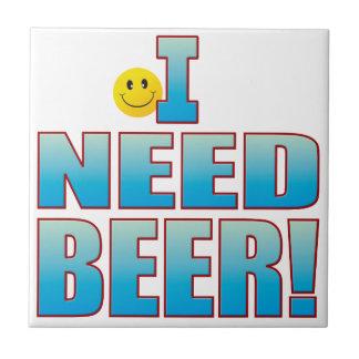 Need Beer Life B Tile