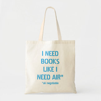 Need Books Like I Need Air (Air Negotiable)