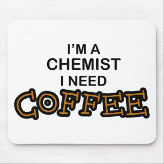 Need Coffee - Chemist Mouse Pads