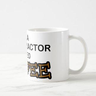 Need Coffee - Chiropractor Coffee Mug
