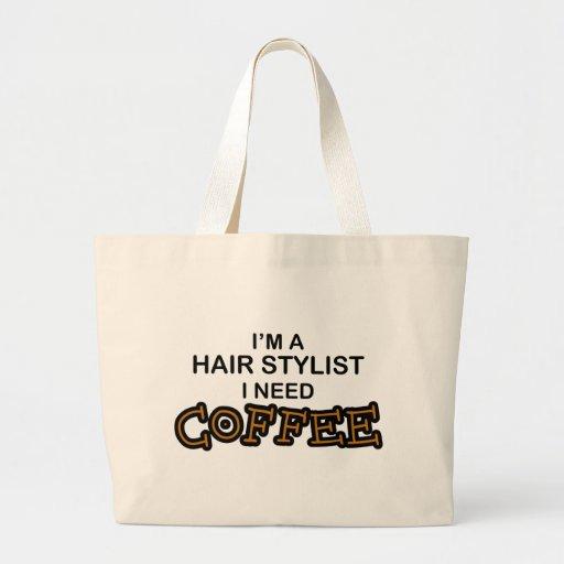 Need Coffee - Hair Stylist Tote Bag