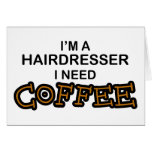 Need Coffee - Hairdresser