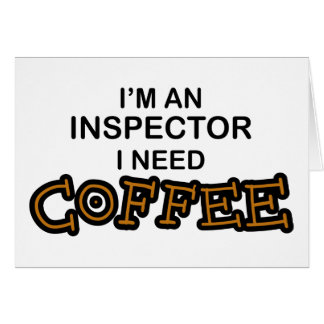 Need Coffee - Inspector Cards