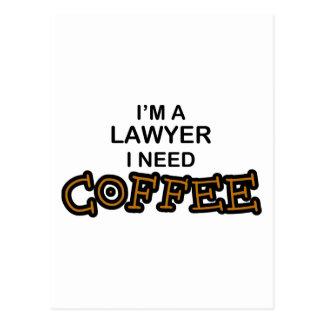 Need Coffee - Lawyer Postcard