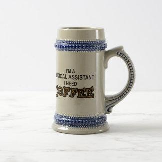 Need Coffee - Medical Assisant Mugs
