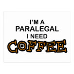 Need Coffee - Paralegal Postcards