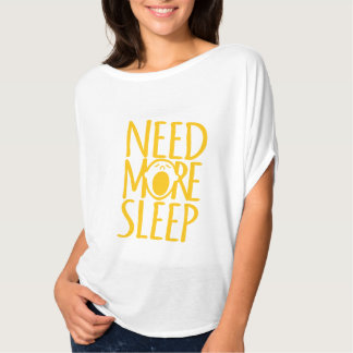 Need more sleep yellow white yawn slogan t-shirt
