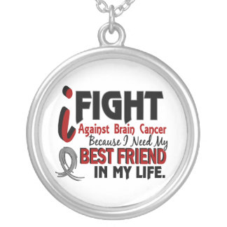 Need My Best Friend Brain Cancer Silver Plated Necklace