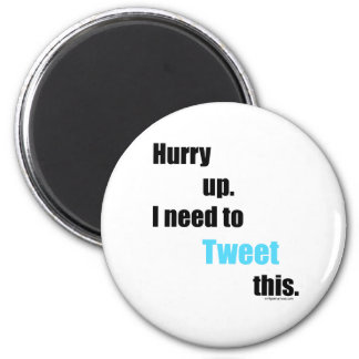 Need to Tweet this 6 Cm Round Magnet