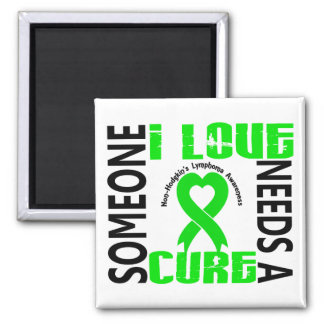 Needs A Cure 4 Lymphoma Non-Hodgkin's Refrigerator Magnet