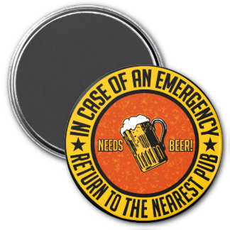 NEEDS BEER! magnet