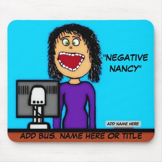 Negative Nancy Cartoon Mouse Mat